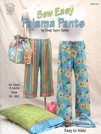 Pattern Book - Sew Easy Pajama Pants by Cindy Taylor Oates-Sew Easy Pajama Pants Cindy Taylor Oates Sewing Pattern Book bracelet pillowcase tote bag