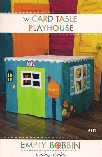 Pattern - Card Table Playhouse by Empty Bobbin